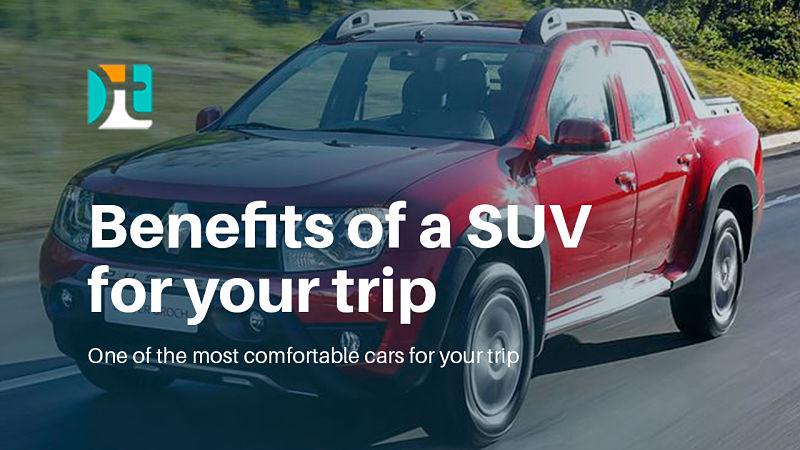 beneficios de alugar um SUV na sua viagem ao exterior - Happy Tours