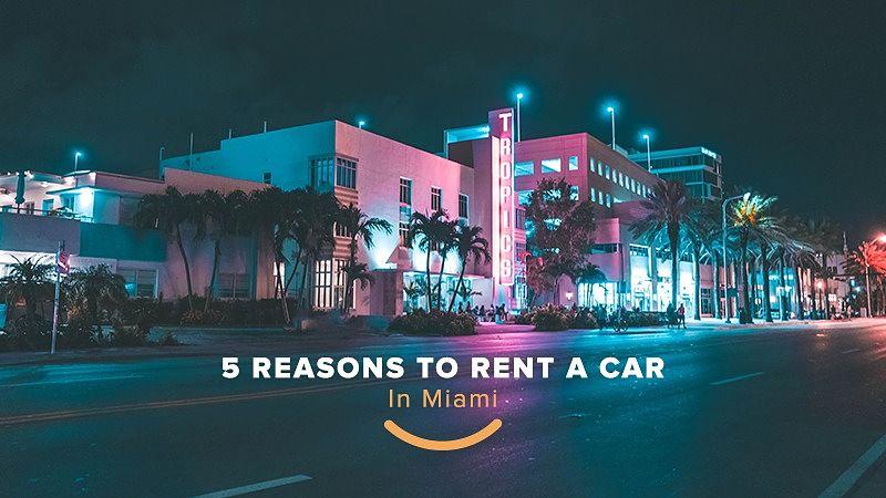 motivos para alugar um carro em Miami